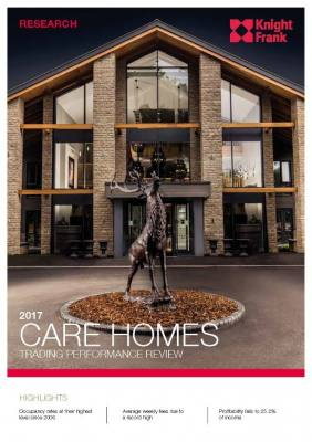 2017 CARE HOMES TRADING PERFORMANCE REVIEW