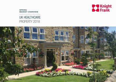Knight Frank - Overview - UK Healthcare Property 2018