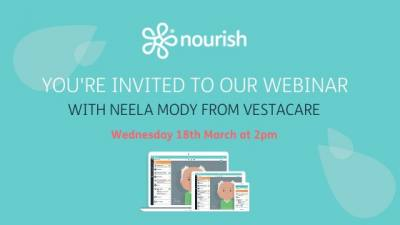 Invitation from Nourish to their webinar on 18th March at 2pm - How Vestacare are using electronic care planning