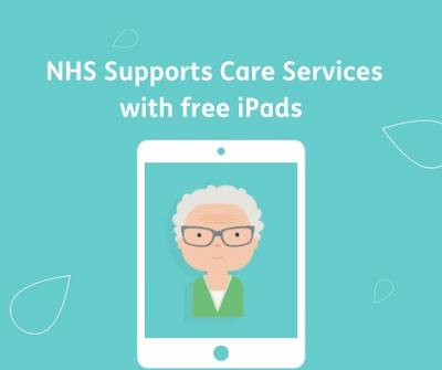 NHS free iPad giveaway supports the care sector by providing access to internet and tech