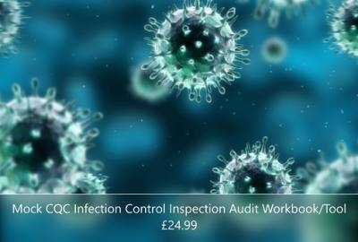 New! A cost effective self audit tool to carry out your own 'Mock' CQC Infection Control Audit